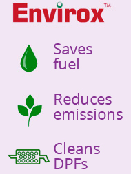Envirox ™ - Saves fuel, reduces emissions, and cleans engines.